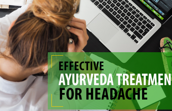 Effective Ayurveda Treatment for Headache