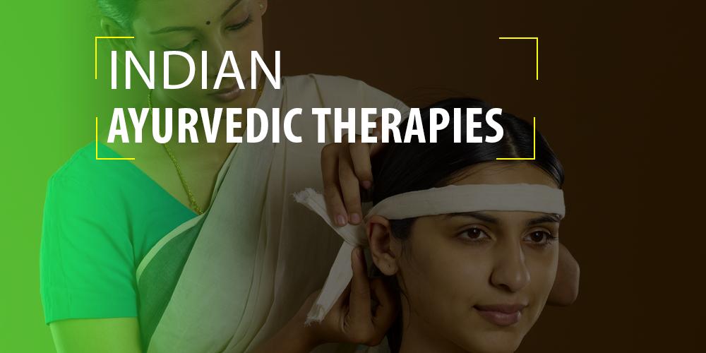 Indian Ayurvedic Therapies