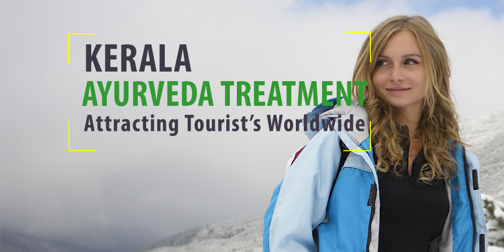 Kerala Ayurveda Treatments---Attracting Tourist Worldwide