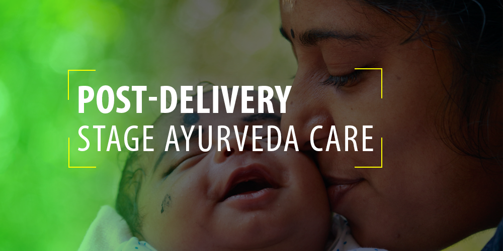 Post delivery stage Ayurveda care